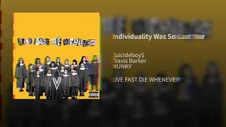 Individuality Was So Last Year But The Intro Is My Wife Taking The Kids
