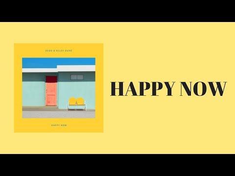 Zedd, Elley Duhé - Happy Now lyrics (中英字幕)