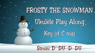 Frosty The Snowman  - Ukulele Play Along - Christmas