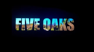 Filming Five Oaks - all the best sections!