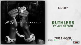 Lil Tjay   Ruthless Ft. Jay Critch (True 2 Myself)