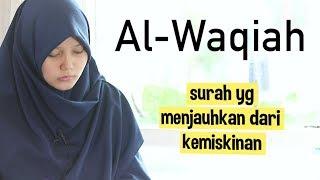 Merdu Murotal Surah Al Waqiah Irama Bayyati Oleh Yosi Nofita...
