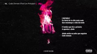 Força Suprema   Cedo Demais (Feat. Leo Príncipe & Deezy)