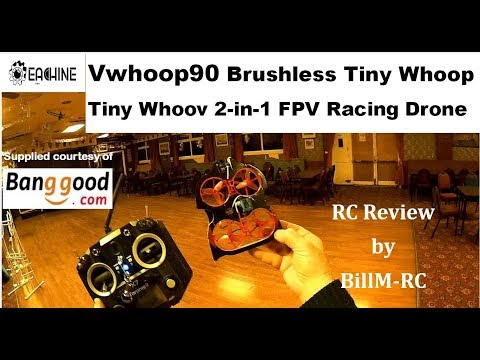 eachine-vwhoop90-review--brushless-tiny-whoop-tiny-whoov-2-in-1-fpv-racing-drone