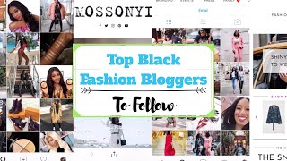 5 Black Female Fashion Bloggers To Follow For Amazing Style
