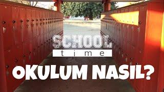 Amerika'daki Okulum - AMERIKA'DAKI TURK