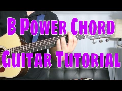 How to Play a B Power Chord (Chord Guitar Tutorial!!)