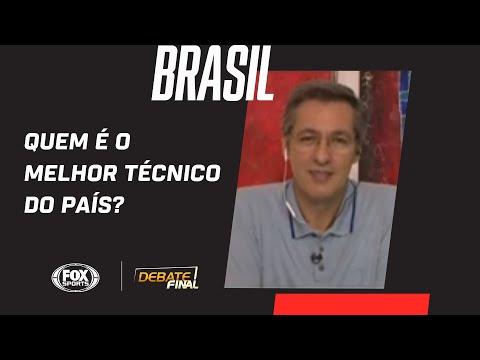 QUEM É O MELHOR TÉCNICO DO BRASIL? EQUIPE DO 'DEBATE FINAL' ANALISA FUTEBOL NACIONAL E VOTA