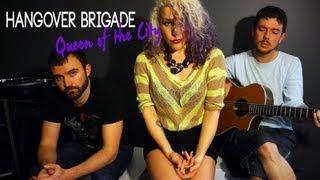"""""""Queen of the City"""" Joshua James Cover - The Hangover Brigade"""