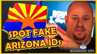 How do you spot a Fake ID from Arizona? - Bouncer Tips (2018)