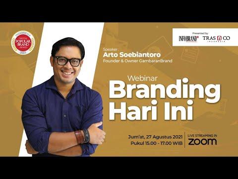 Webinar Branding Hari Ini bersama Arto Soebiantoro