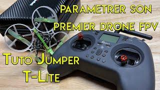 Tuto Jumper T lite : Paramétrer son premier drone FPV