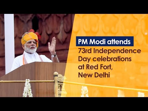 73rd Independence Day 2019: PM Modi unfurls Tricolor & Addresses the Nation from Red Fort, New Delhi