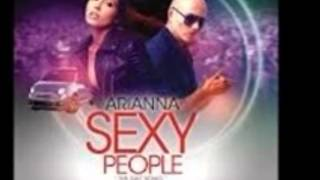 Arianna Feat. Pitbull - Sexy People ( All Around The World ) [ Club Edit ]