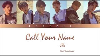 JBJ – Call Your Name (부를게) (Color Coded Lyrics/Han/Rom