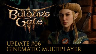 Breaking down Multiplayer & Cinematics in Baldur's Gate 3 - Update #6