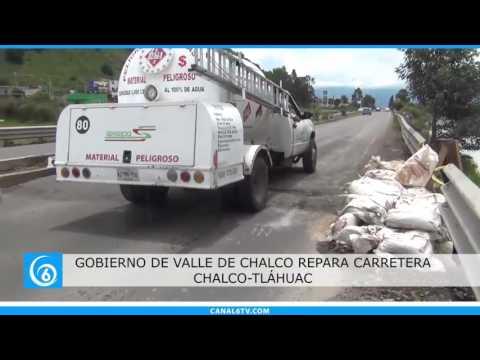 Gobierno de Valle de Chalco repara la carretera Chalco-Tláhuac