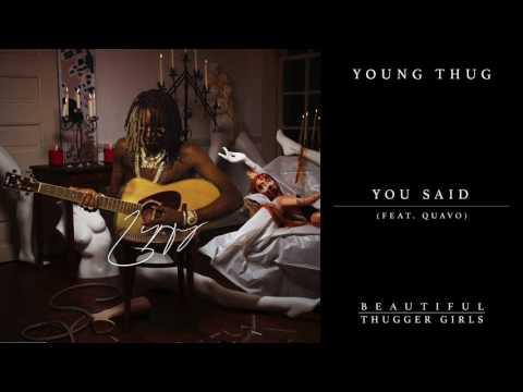 You Said - Young Thug feat. Quavo (Video)