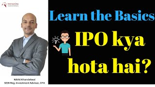 IPO explanation in Simple terms in Hindi