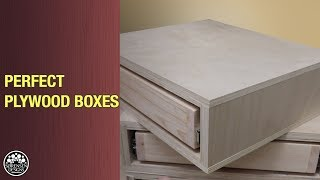 Perfect Plywood Boxes Using Rabbet Joints // Kerfmaker