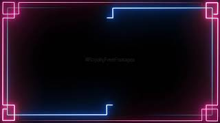 Animated Neon Video Background HD - Saber Lighting Frame template - neon animation background effect