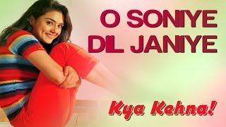 O Soniye Dil Jaaniye - Video Song   Kya Kehna   Saif, Preity