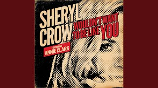 Wouldn't Want To Be Like You (feat. Annie Clark)