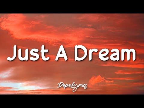 Just A Dream - Nelly (Lyrics) 🎵