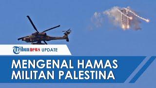 Mengenal HAMAS, Pasukan Khusus Militan Palestina yang Tembakkan Roket Tembus Rudal Pencegat Israel