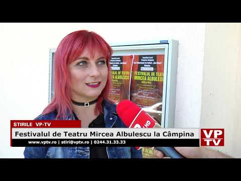 Festivalul de Teatru Mircea Albulescu la Câmpina