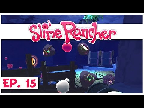 Slime Rancher Walkthrough - Ep  14 - Testing Tarr in the Grotto Cave
