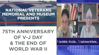 National Veterans Memorial & Museum Presents:  75th Anniversary of V-J Day & the End of WWII