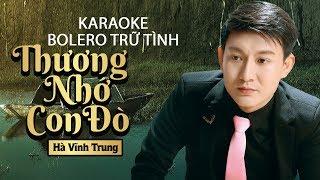 [Karaoke] Thương Nhớ Con Đò - Hà Vĩnh Trung | Nhạc Vàng Bolero Trữ Tình Xưa Hay | Bài Hát Để Đời