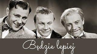 Będzie lepiej – komedia z 1936 roku – W starym kinie