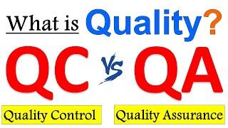 Difference Between QA and QC (Quality Assurance vs Quality Control ) | QC vs QA | Learn in 10 mins