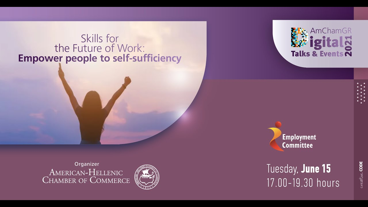Skills for the Future of Work: Empower people to self-sufficiency ( ΕΛΛΗΝΙΚΗ ΜΕΤΑΦΡΑΣΗ )