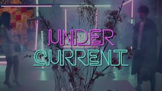 【DigestVideo】UNDER CURENT POP UP EVENT〜卒業パーティー〜