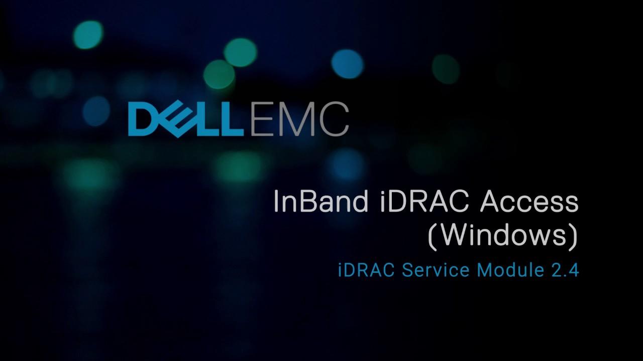 Dell EMC iDRAC Service Module Video