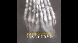 Faithless - Don't Leave