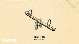 James TW   Boys & Girls (Audio)