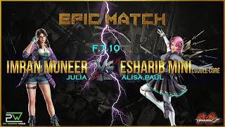 FT10 | Tekken 7 - Imran Muneer (Julia) Vs Esharib (Alisa/Paul) Causal Match (08.13.2019)
