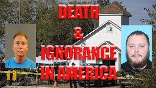 DEATH AND IGNORANCE IN AMERICA