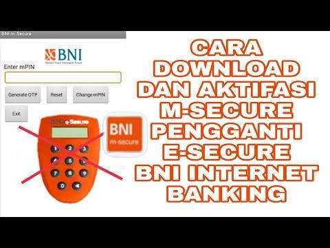 CARA MENDOWNLOAD DAN MENGAKTIFKAN M-SECURE BNI INTERNET BANKING