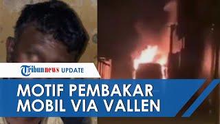 POPULER: Motif Pembakar Mobil Alphard Via Vallen, Mengaku Fans Berat dan Sakit Hati Gagal Bertemu