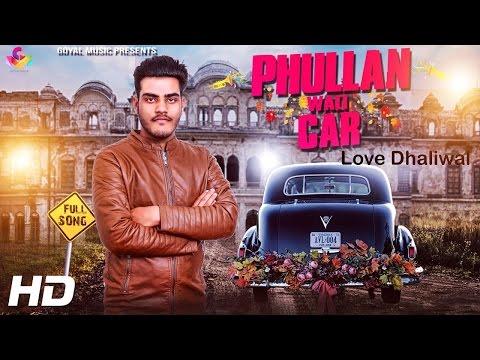 Phullan Wali Car  Love Dhaliwal