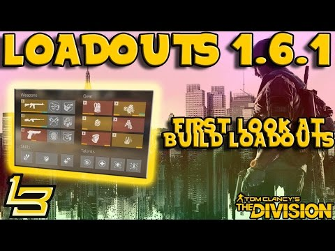 LOADOUTS! 1.6.1 PTS! (The Division)