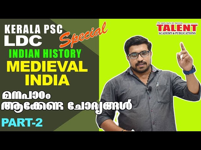 Medieval History of India for Kerala PSC LDC Exam Part-2 | Talent Academy