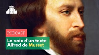 La Voix d'un texte : Alfred de Musset