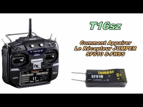 Futaba T16sz - Link / Bind / Appairage Récepteur Jumper SF610 S-FHSS - En Francais