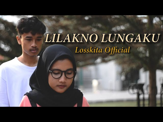 LOSSKITA - Lilakno Lungaku(Official Music Video)